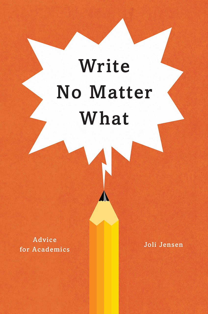 Book cover for Joli Jensen, Write No Matter What