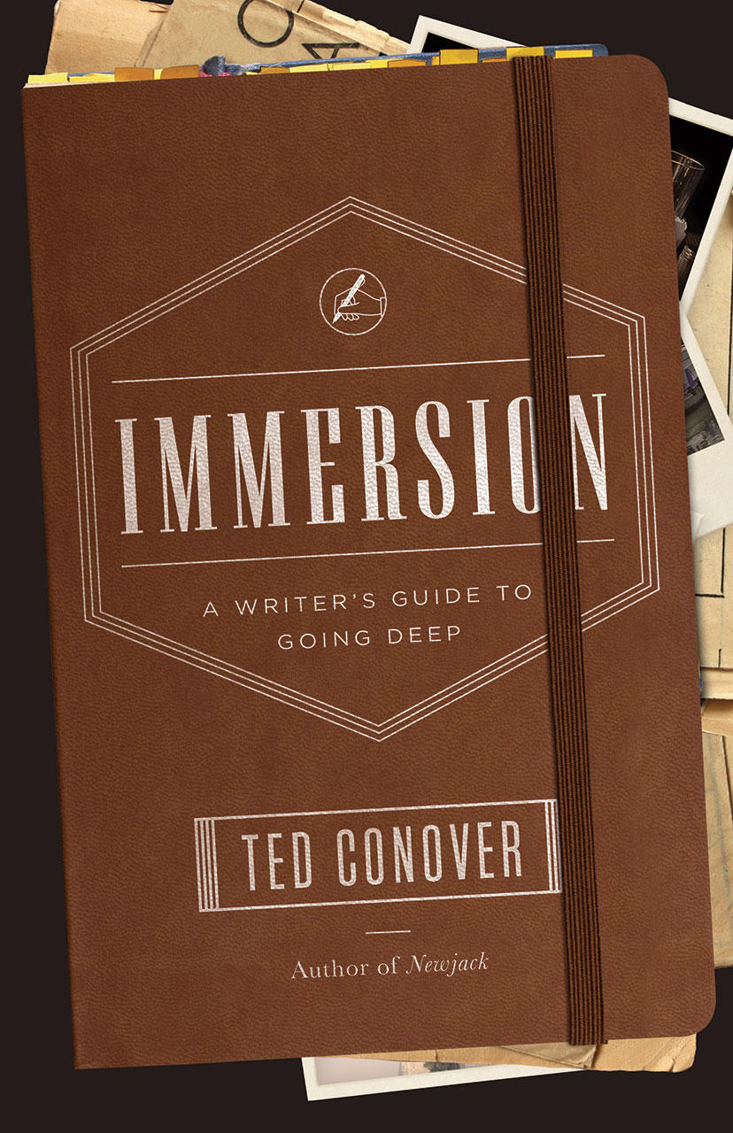 Book cover for Ted Conover, Immersion