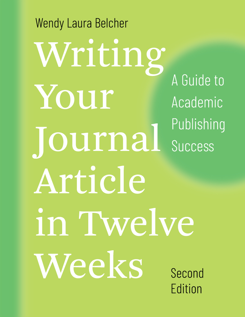 Belcher, Writing Your Journal Article in Twelve Weeks, Second Edition