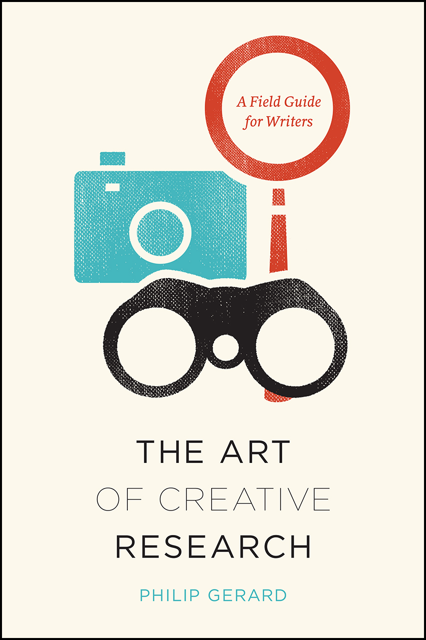 Book Cover for Philip Gerard, The Art of Creative Research