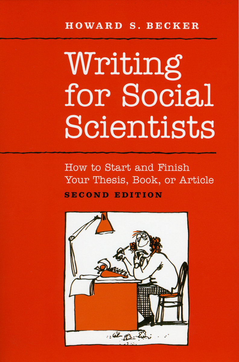 Cover for Becker, Writing for Social Scientists, Second Edition