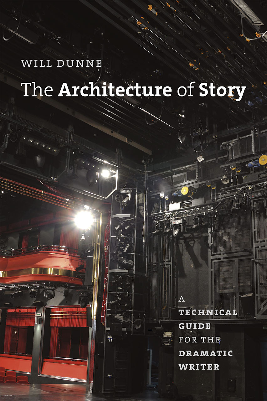 Cover image for Dunne, The Architecture of Story