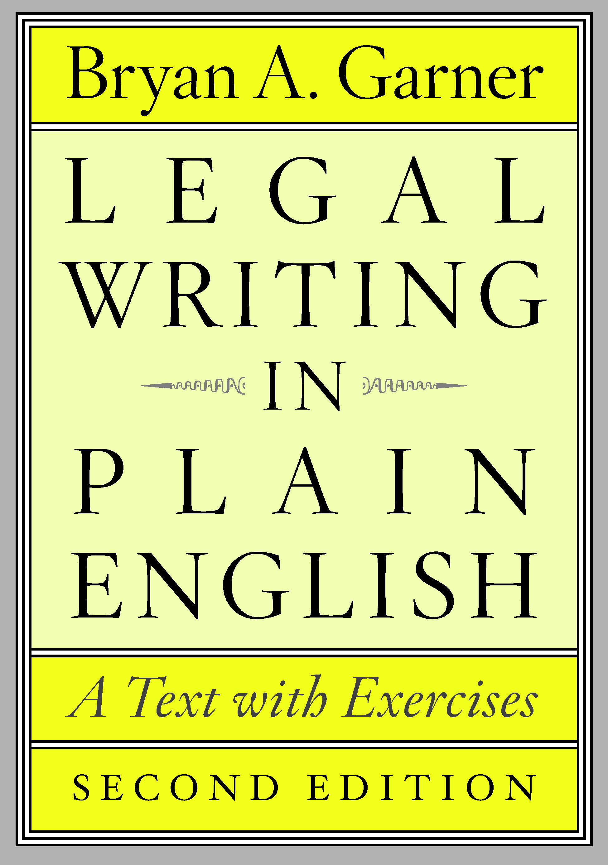 Cover for Garner, Legal Writing in Plain English, Second Edition