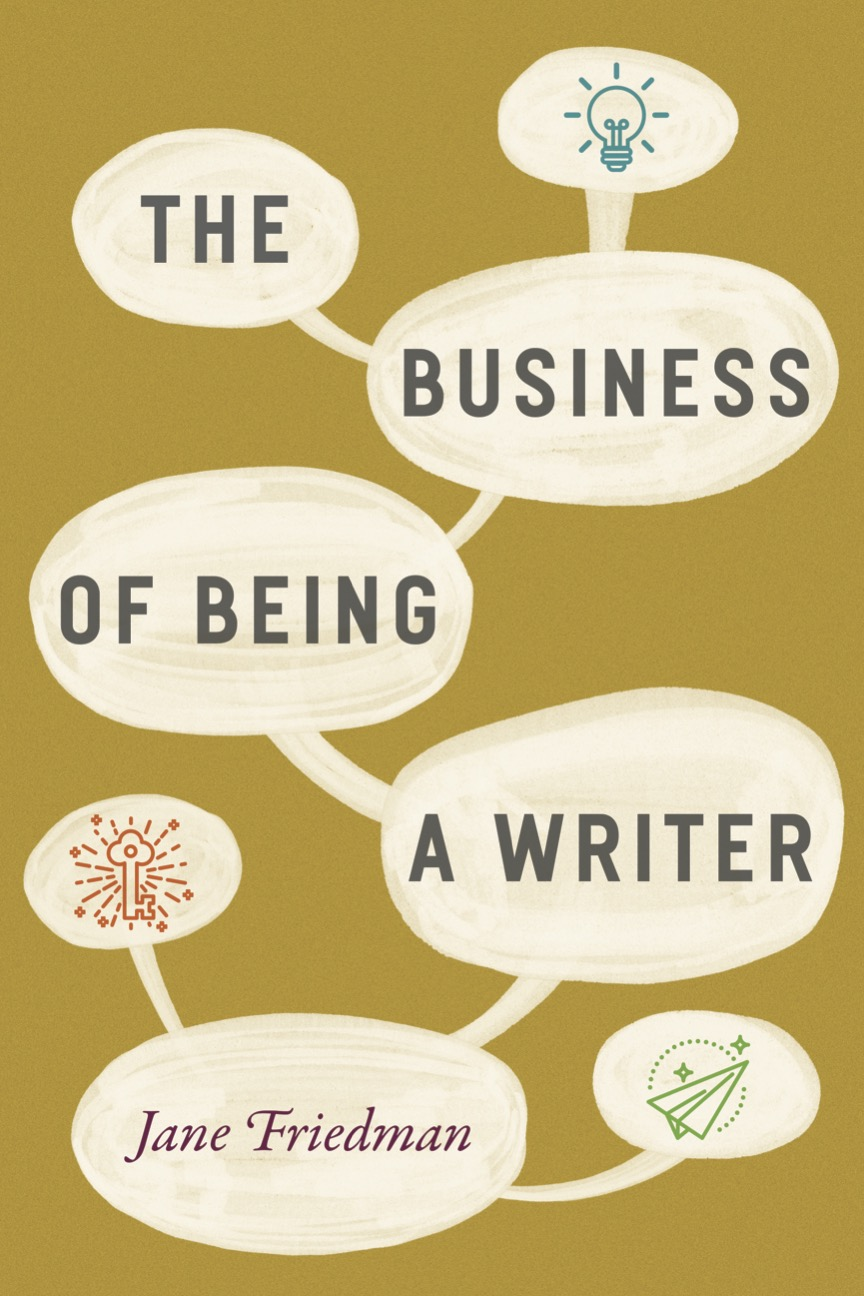 cover image of Friedman, The Business of Being a Writer